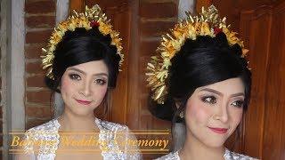 BALINESE WEDDING CEREMONY    TUTORIAL MAKEUP & HAIR DO PENGANTIN BALI (PAYAS NGIDIH NGANTEN)💄💋