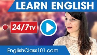 LearnEnglish24/7withEnglishClass101TV