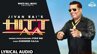 Hitt Aa (Lyrical Audio) | Jivan Bai | New Punjabi Song 2020 | White Hill Music