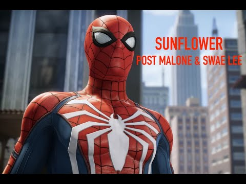 Sunflower [Post Malone & Swae Lee] Spider-Man PS4 AMV