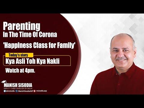 Story : Kya Asli To Kya Nakli || Daily Happiness Class for families || Delhi govt.