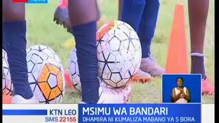 Timu ya Bandari inaangazia kuboresha matokeo ya msimu huu baada ya kumaliza msimu uliopita
