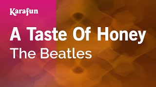 Karaoke A Taste Of Honey - The Beatles *