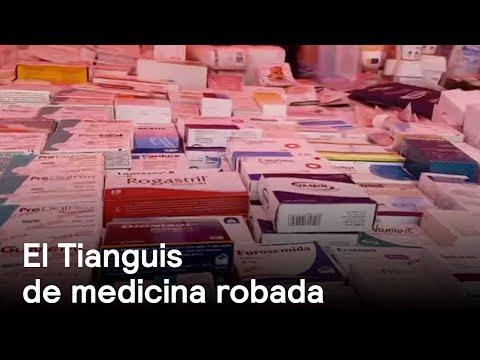 Roban medicamentos y los venden en tianguis - Salud - En Punto con Denise Maerker