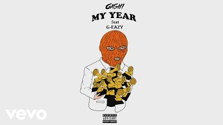 GASHI, G Eazy   My Year (Audio)