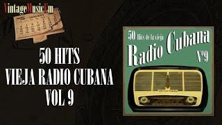 50 Hits de la Vieja Radio Cubana – Volumen #9. (Álbum Completo)