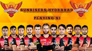 IPL 2019 Sunrisers Hyderabad Playing 11 | SRH Full Players List 2019 | SRH New Team VIVO IPL 2019