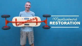 HOW TO RESTORE A MOUNTAINBOARD