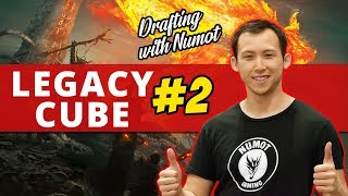 Legacy Cube #2   Drafting with NumottheNummy