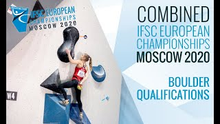 IFSC European Championships Moscow 2020 - Combined Boulder Qualifications by International Federation of Sport Climbing