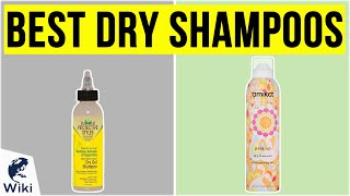 10 Best Dry Shampoos 2020
