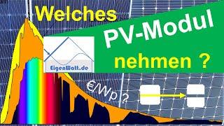 Wie finde ich das richtige Solarmodul? - Sind alle PV-Module gleich oder gibt es Unterschiede?