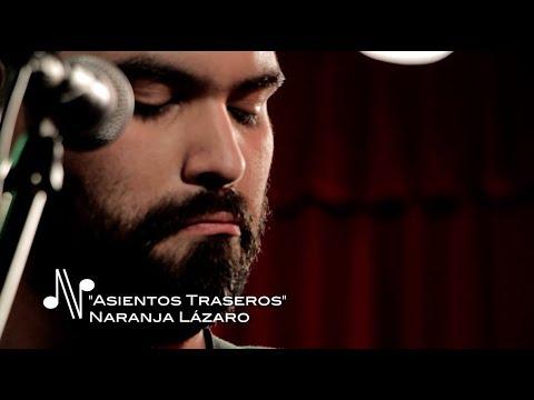 Asientos Traseros - Naranja Lázaro - Autores en Vivo