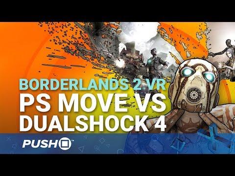 Borderlands 2 VR PS4 Pro Gameplay: DualShock 4 or PlayStation Move? | PSVR