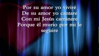De tal manera me amo - Jesus Adrian Romero