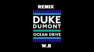 Duke Dumont   Ocean Drive Extended Version   Remix Wolf Blue