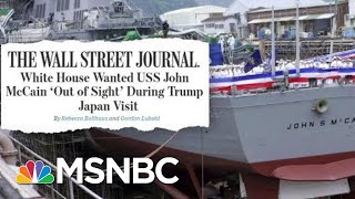'Dishonor Starts At The Top:' WH Request To Block McCain's Name On Warship | Deadline | MSNBC