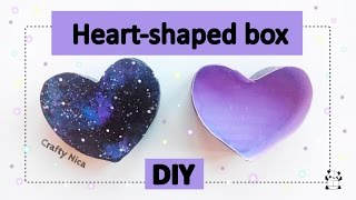HOW TO MAKE A HEART-SHAPED BOX (with Galaxy Print)❤ DIY Tumblr Inspired ❤(Crafty Nica)