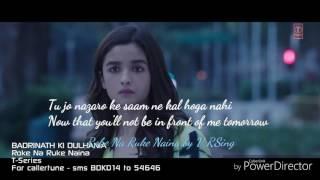 Roke Na Ruke Naina - Videosong with English lyrics - Varun Dhawan - Alia Bhatt - Arijit Singh