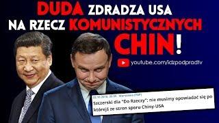 Duda zdradza USA na rzecz komunistycznych Chin! IDŹ POD PRĄD NA ŻYWO 23.10.2018