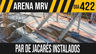 ARENA MRV | 1/10 PAR DE JACARÉS INSTALADOS | 16/06/2021