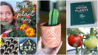 Plant Diary! Pruning, Watering & Planting  | Spring 2020
