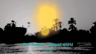 Ron Flatter - Stupid World  (Traum 182)