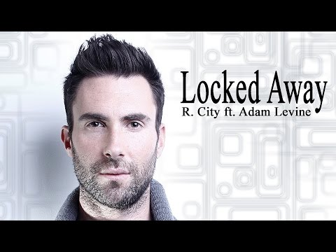 Download Locked Away - Rock City ft. Adam Levine LYRIC ...