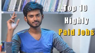 Top 10 Highly Paid Jobs in India 2020 (Average Salary + Skills Required for that Job)