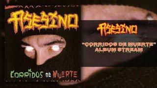 Asesino - Corridos de Muerte [Full Album Stream] (2002) (HQ)