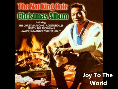 Joy to the World (Song) by Nat King Cole