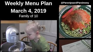 Weekly Menu Plan March 4, 2019 Family of 10