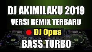 Gambar cover DJ AKIMILAKU TIK TOK REMIX ORIGINAL 2019