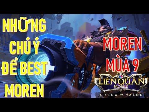 Xạ thủ của cao thủ MOREN late game cân tất Liên quân mobile Moren mùa 9