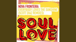 Everybody Loves The Sunshine (Scott Diaz Daybreak Mix)