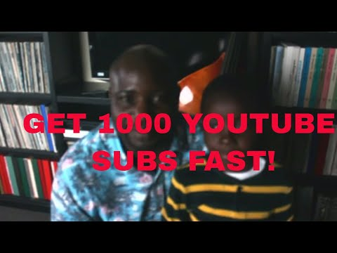 Fastest way to get 1000 subscribers on Youtube  - For music related channels