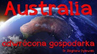 Kolejny Odcinek dziś Australia, odwrócona gospodarka