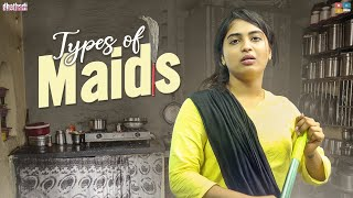 Types Of Maids || Dhethadi || Tamada Media