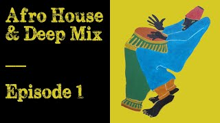 African Techno & Traditional Mix - Episode 01