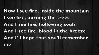 Ed Sheeran - I See Fire [Lyrics On Screen]