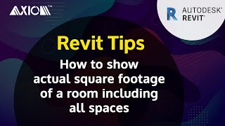 Revit Tip: How to show the actual square footage of a room including all spaces