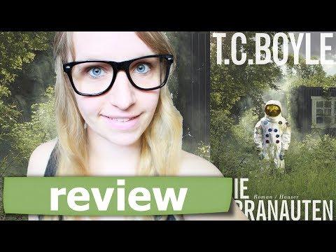 REVIEW   Die Terranauten - T.C.Boyle   Belletristik
