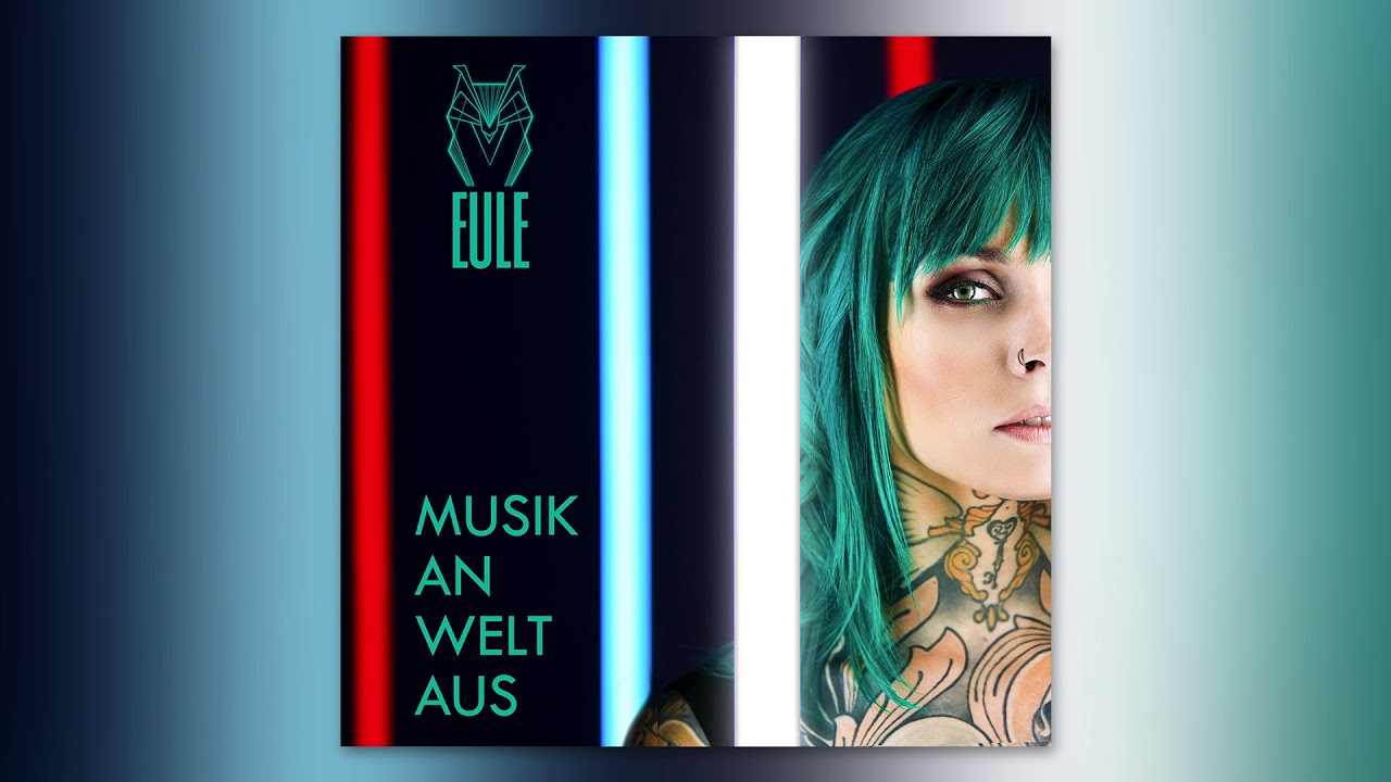EULE – Musik an, Welt aus