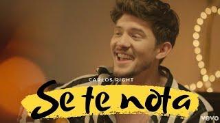 Carlos Right Lanza La Nueva Versión De SE TE NOTA Con Videoclip | Análisis
