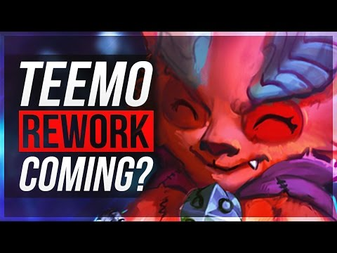 TEEMO, TRYNDAMERE + MORE REWORKS INCOMING?   League of Legends