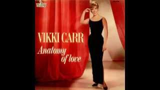 Vikki Carr - I Only Have Eyes For You