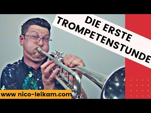 Die erste Trompetenstunde | Trompete spielen lernen | leichter Einstieg | so geht es | Unterricht