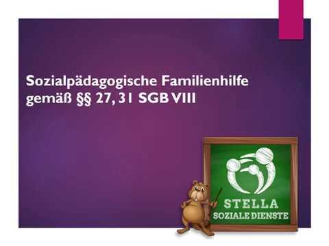 Sozialpädagogische Familienhilfe gemäß §§27, 31 SGB VIII