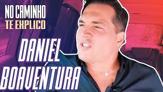 DANIEL BOAVENTURA: NO CAMINHO TE EXPLICO | De Tudo Um Pouco