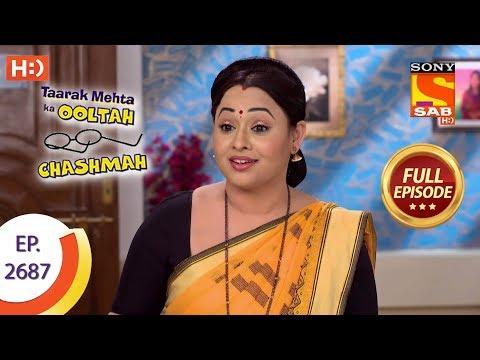 Taarak Mehta Ka Ooltah Chashmah Ep 2687 Full Episode